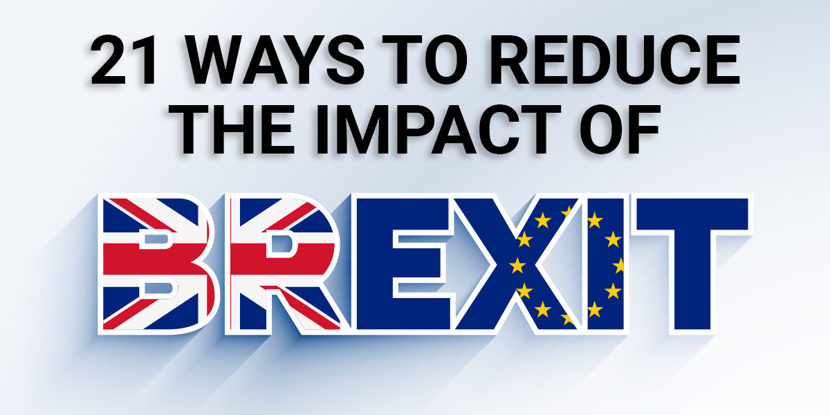 21 ways to reduce the impact of brexit